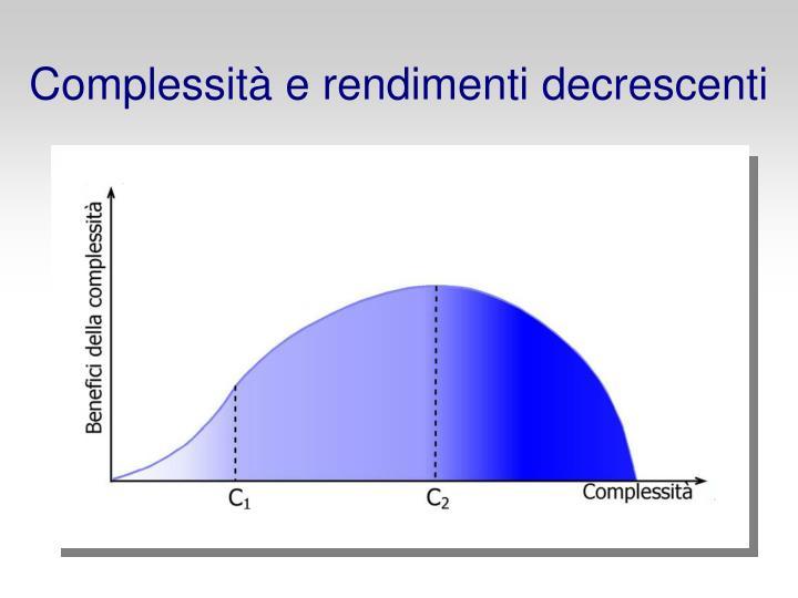 Complessità e rendimenti decrescenti