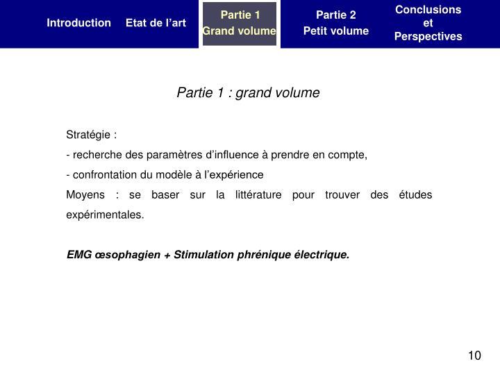 Partie 1 : grand volume