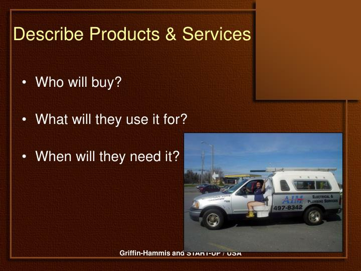Describe Products & Services