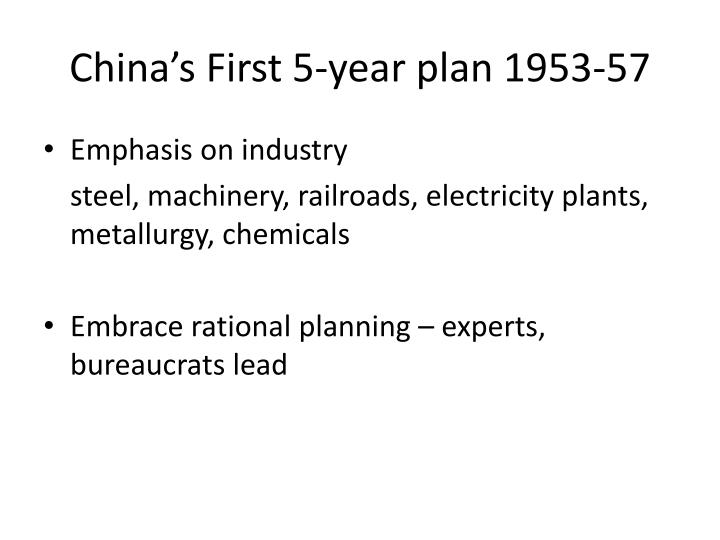 China's First 5-year plan 1953-57