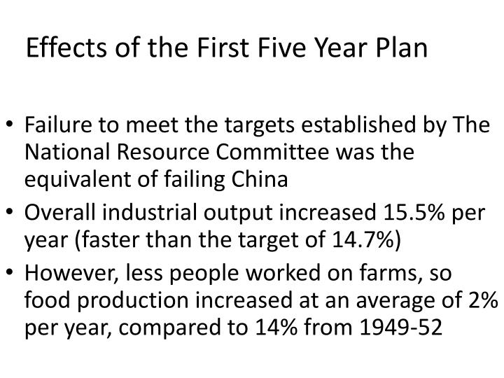 Effects of the First Five Year Plan