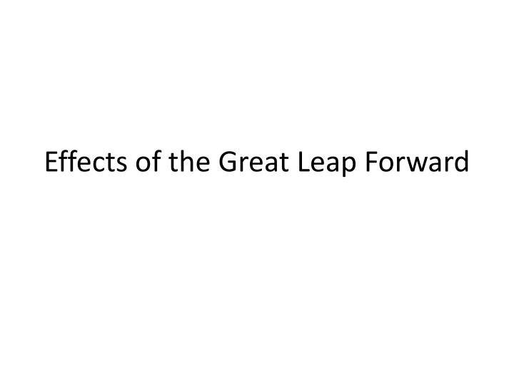 Effects of the Great Leap Forward