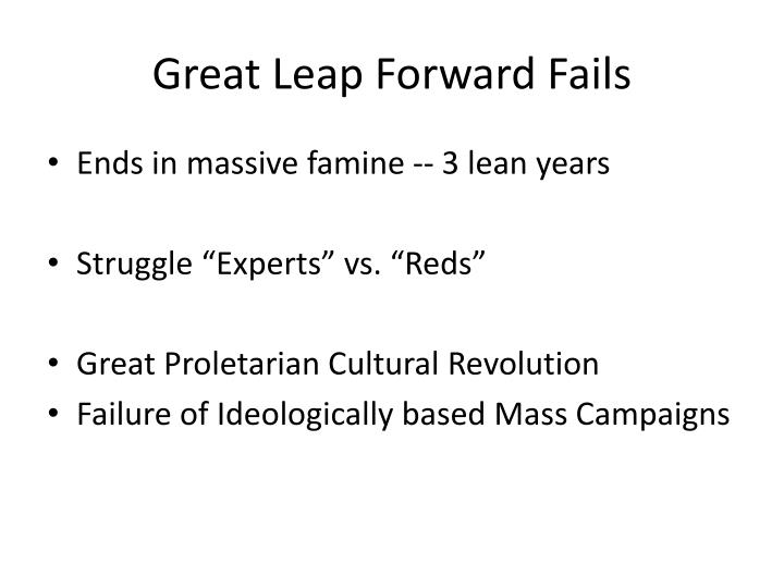 Great Leap Forward Fails
