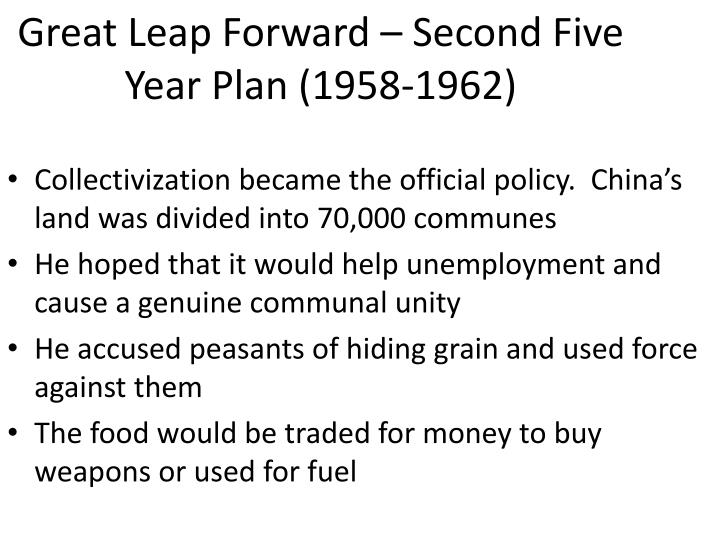 Great Leap Forward – Second Five Year Plan (1958-1962)