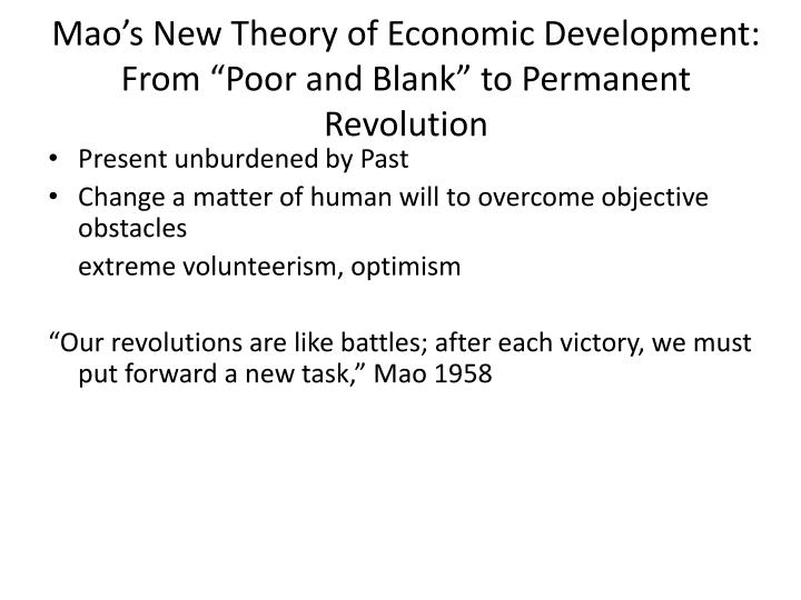 """Mao's New Theory of Economic Development:  From """"Poor and Blank"""" to Permanent Revolution"""