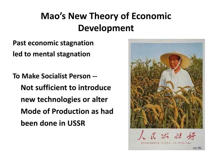 Mao's New Theory of Economic Development
