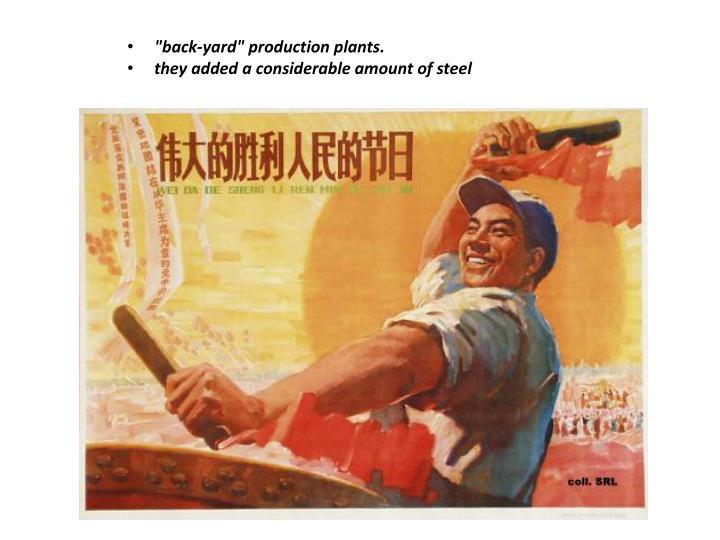 """back-yard"" production plants."