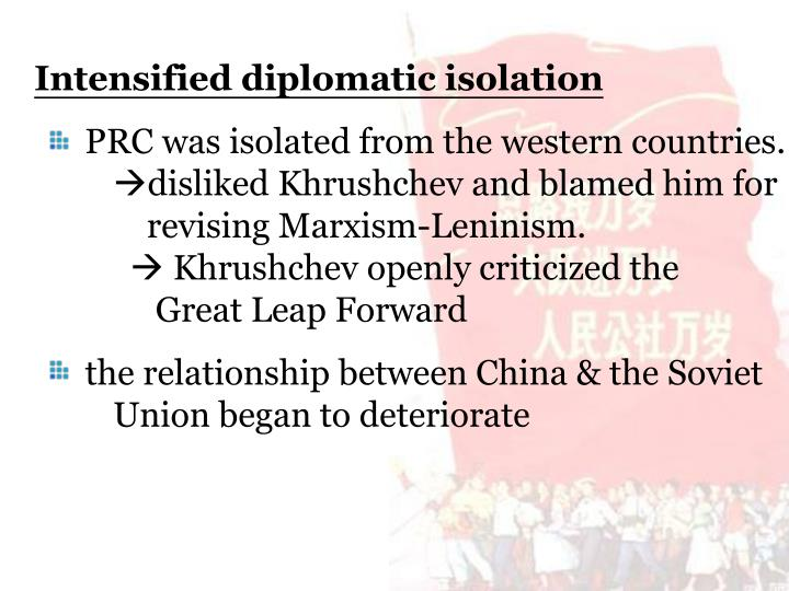 Intensified diplomatic isolation