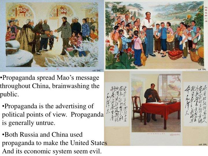 Propaganda spread Mao's message
