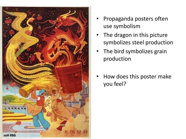 Propaganda posters often use symbolism