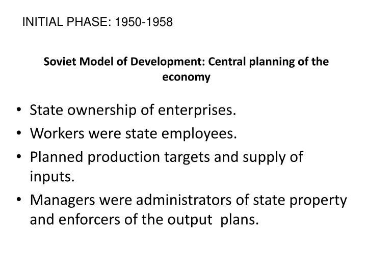 Soviet Model of Development: Central planning of the economy