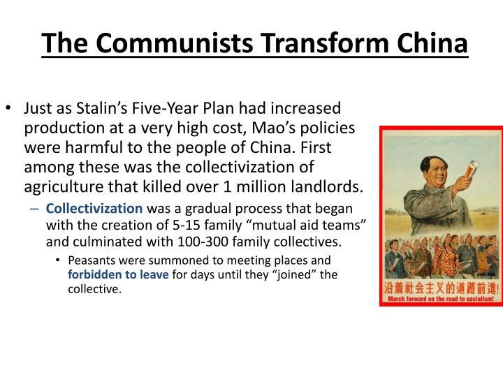 The Communists Transform China