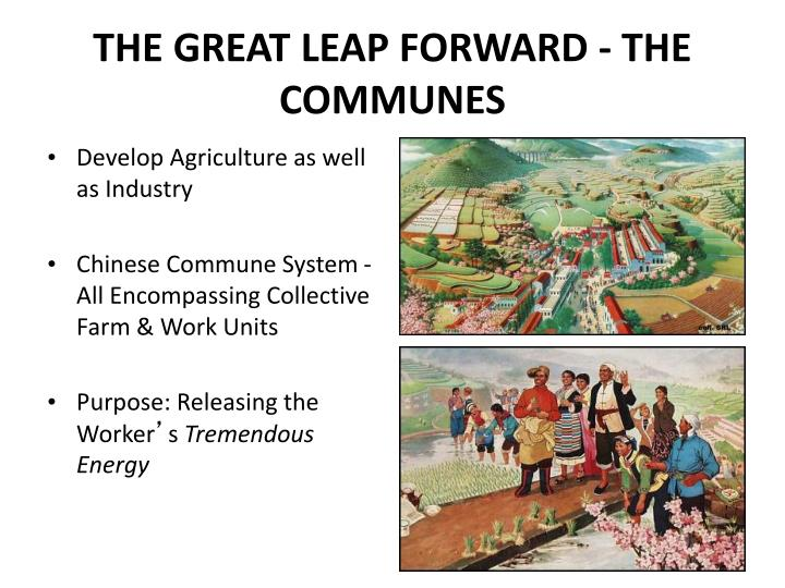THE GREAT LEAP FORWARD - THE COMMUNES