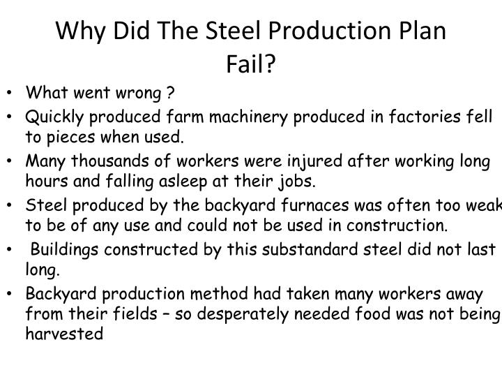 Why Did The Steel Production Plan Fail?