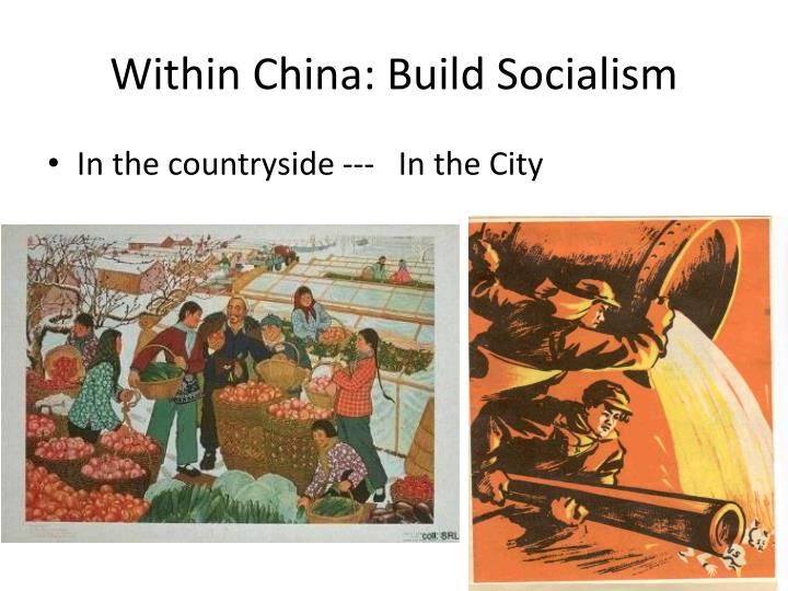 Within China: Build Socialism