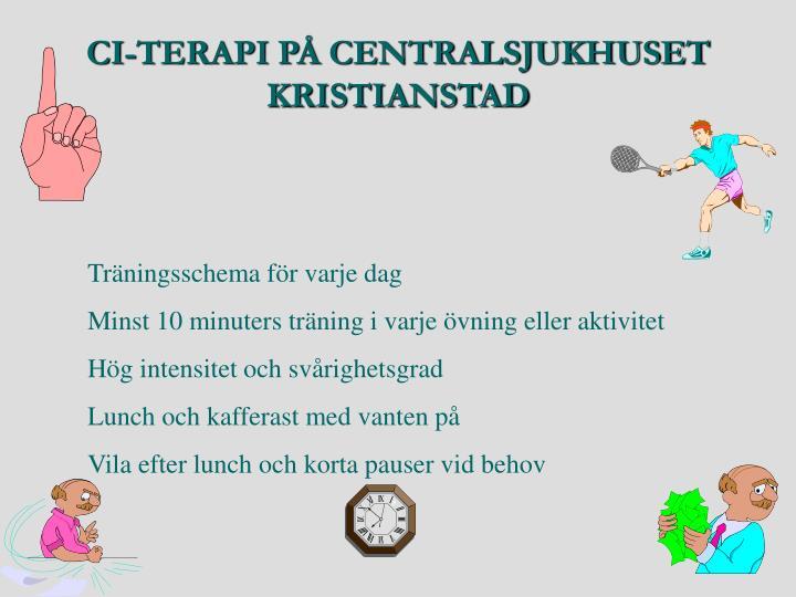 CI-TERAPI PÅ CENTRALSJUKHUSET