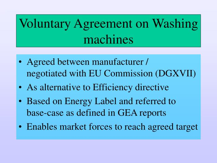 Voluntary agreement on washing machines