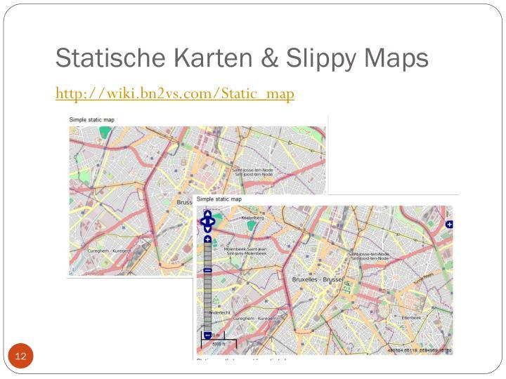 Statische Karten & Slippy Maps