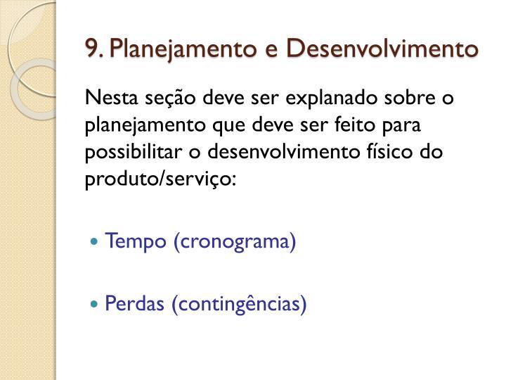 9. Planejamento e Desenvolvimento