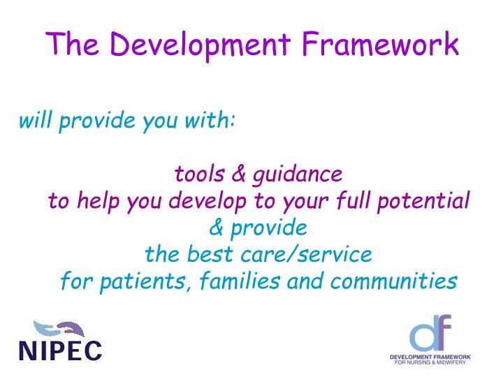 The Development Framework