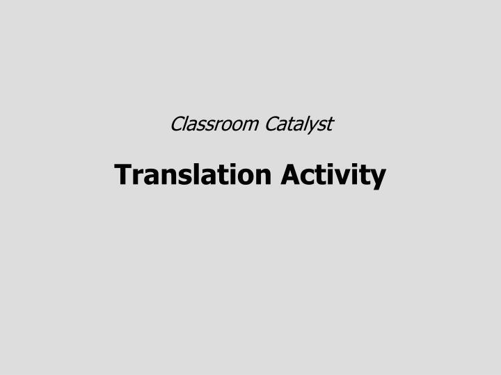 Classroom Catalyst