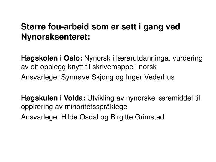 Større fou-arbeid som er sett i gang ved Nynorsksenteret: