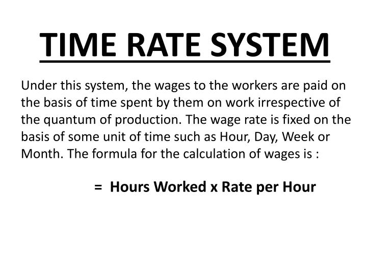 TIME RATE SYSTEM