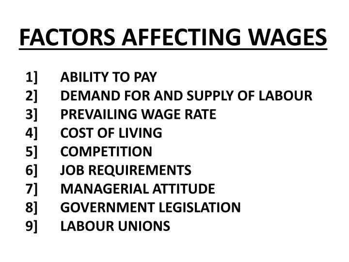 FACTORS AFFECTING WAGES