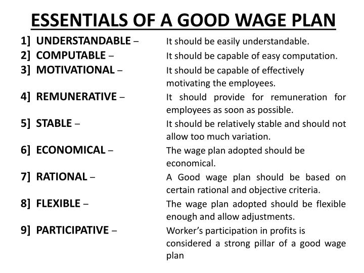 ESSENTIALS OF A GOOD WAGE PLAN
