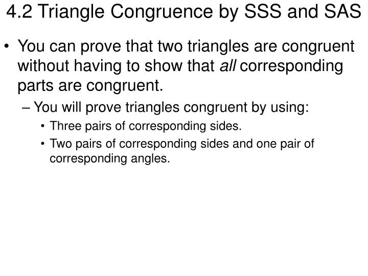 4 2 triangle congruence by sss and sas
