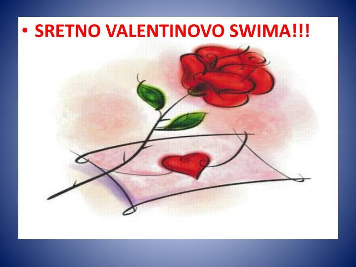 SRETNO VALENTINOVO SWIMA!!!