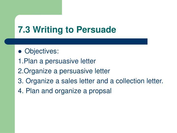 7.3 Writing to Persuade