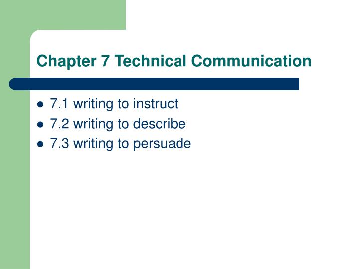 Chapter 7 Technical Communication