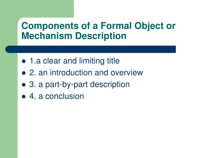 Components of a Formal Object or Mechanism Description