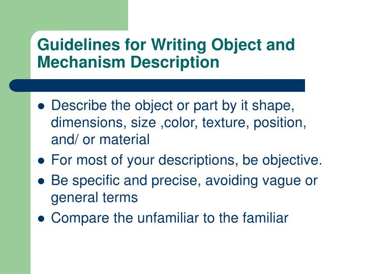 Guidelines for Writing Object and Mechanism Description