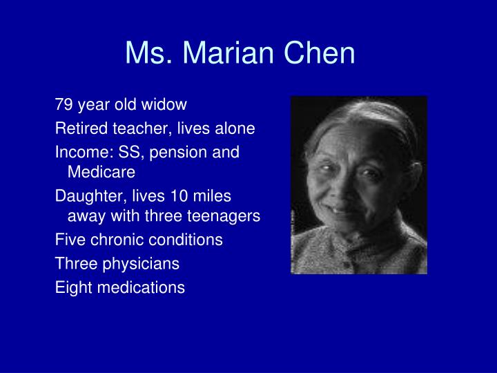 Ms. Marian Chen