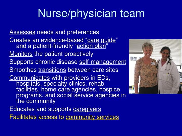 Nurse/physician team