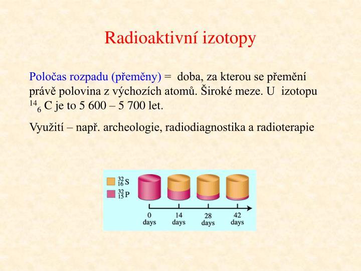 Radioaktivní izotopy