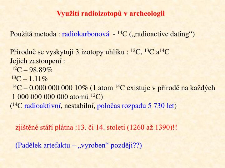 Využití radioizotopů v archeologii