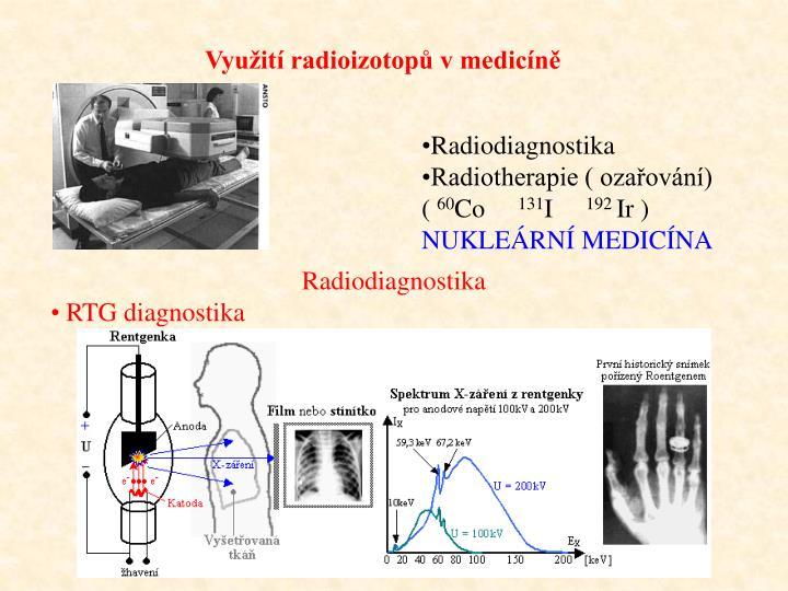 Využití radioizotopů v medicíně