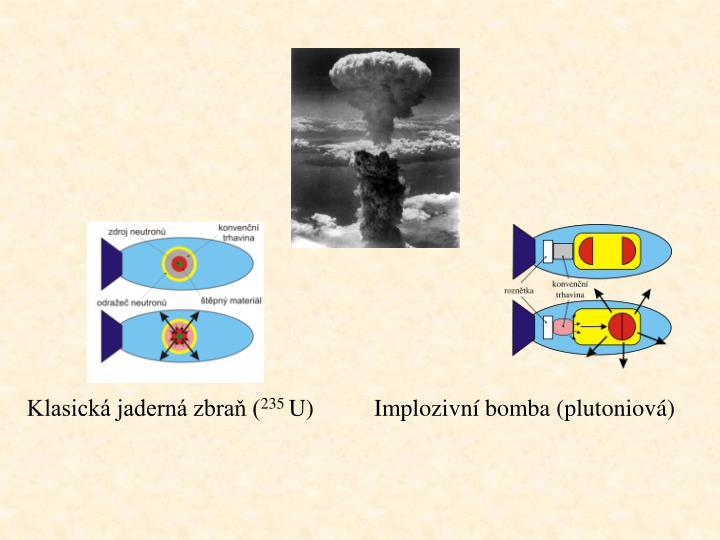Klasická jaderná zbraň (
