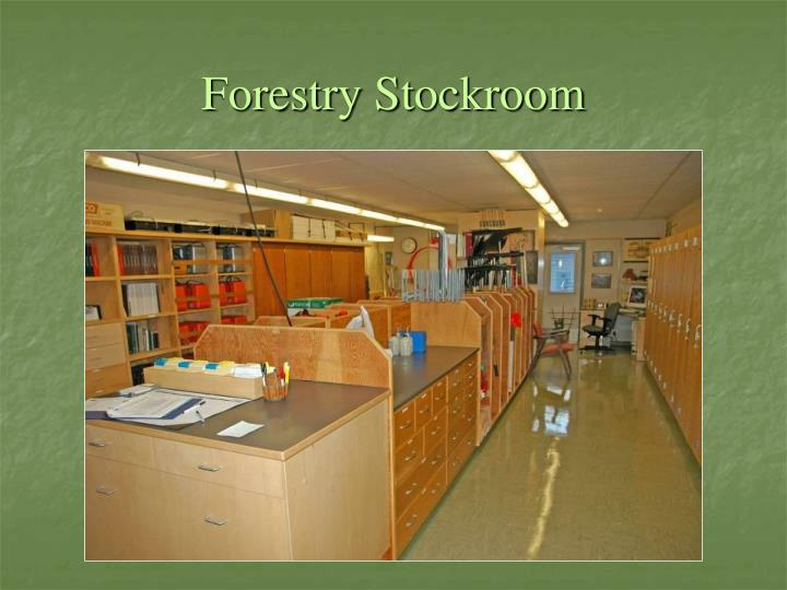 Forestry Stockroom