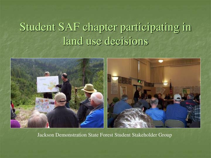 Student SAF chapter participating in land use decisions
