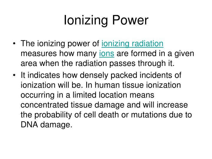 Ionizing Power