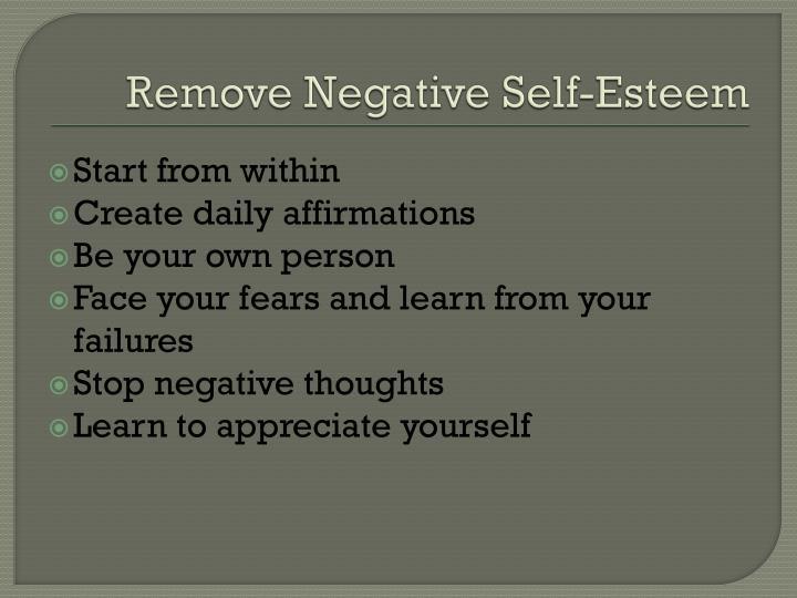 Remove Negative Self-Esteem