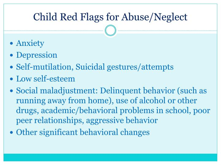Child Red Flags for Abuse/Neglect