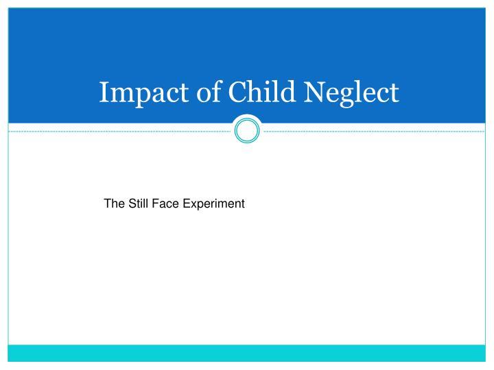 Impact of Child Neglect