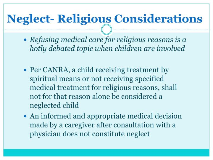 Neglect- Religious Considerations