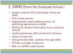 1 gims from the graduate school