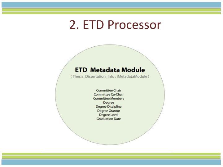 2. ETD Processor